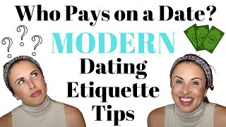 Who Pays on a Date? // Moḋern Dating Etiquette and Tips // Myka Meier
