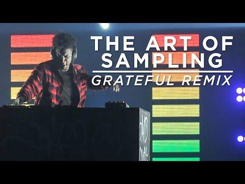 'The Art of Sampling' | Grateful Remix