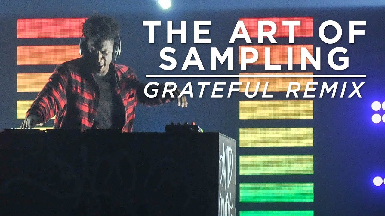 'The Art of Sampling' | Grateful Remix