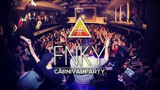 #fnky // Carnival Party 2015 (recap)