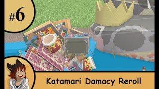 Katamari Damacy Reroll part 6 - All the shining crowns