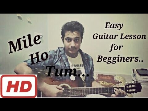Mile Ho Tum Fever Easy Guitar Chords Lesson For Begginers Tony