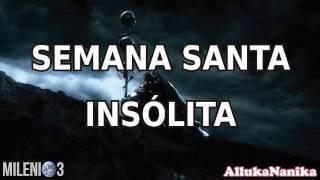 Milenio 3 - Semana Santa insólita /Uno de Nosotros: José Manuel Nieves