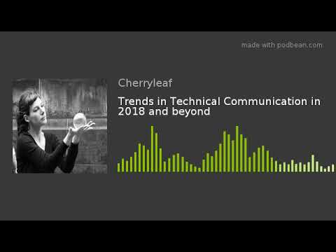 Trends In Technical Communication In 2018 And Beyond