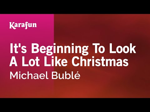 Karaoke It's Beginning To Look A Lot Like Christmas - Michael Bublé *