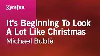 Download Karaoke It's Beginning To Look A Lot Like Christmas - Michael Bublé * MP3 song and Music Video