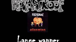 Katastroof - Lange wapper
