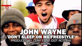Download John Wayne - Dont Sleep On Me (Grime Freestyle) @JohnnyLaLaLa MP3 song and Music Video