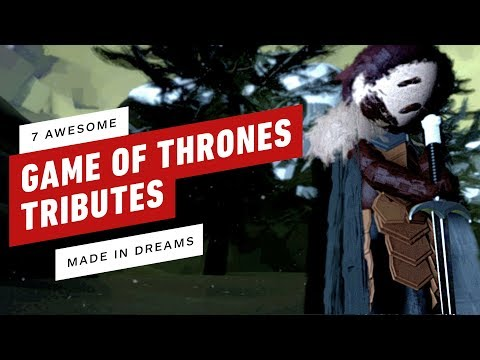 7 Games of Thrones Tributes Made In PS4&39;s Dreams