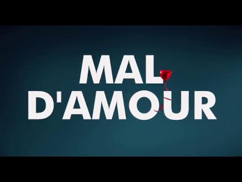 Mal d'amour - bande-annonce officielle (Canada)