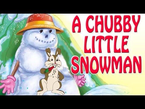 A Chubby Little Snowman Song