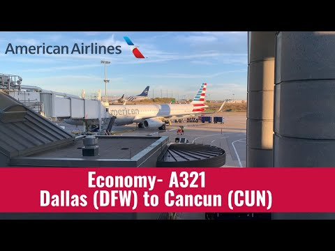 American Airlines | A321 | Economy | Dallas (DFW) To Cancun (CUN)