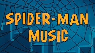 Spider-Man Music 1967-69 (ALL Background Music)
