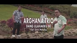 ARGHANA TRIO VOL. 6 - DANG ULAHAKKU BE