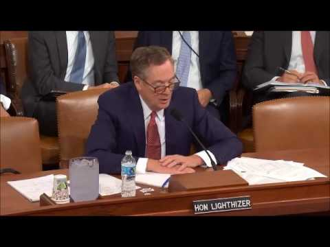 Ways and Means Hearing with Ambassador Lighthizer
