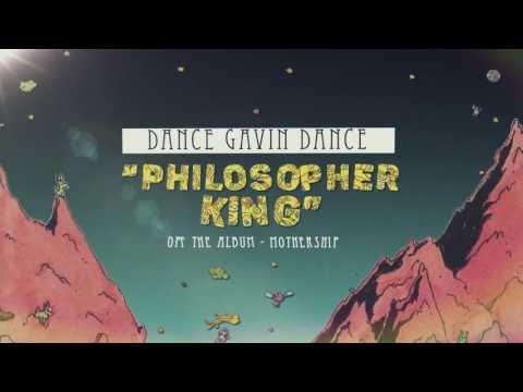 Dance Gavin Dance - Philosopher King