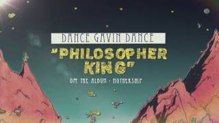 Watch Dance Gavin Dance Philosopher King video