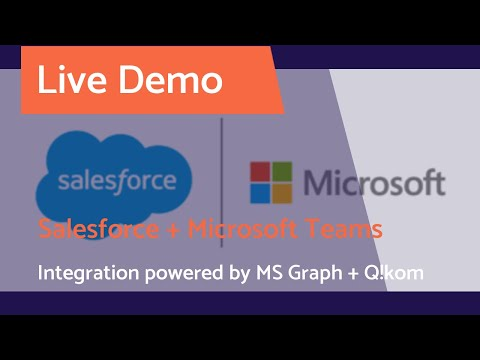 Salesforce Integrations with Microsoft Teams:Live Demo