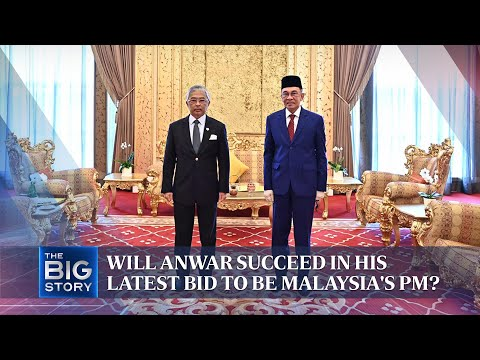 Will Anwar succeed in his latest bid to be Malaysia's PM? | THE BIG STORY