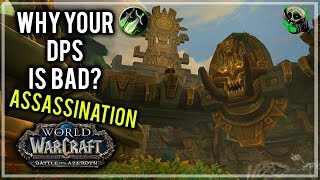 Why your DPS is Bad? 8.0 - Rogue Bugs - Battle for Azeroth - World of Warcraft