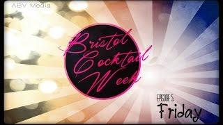 Bristol Cocktail Week 2015; Episode 6 - Friday