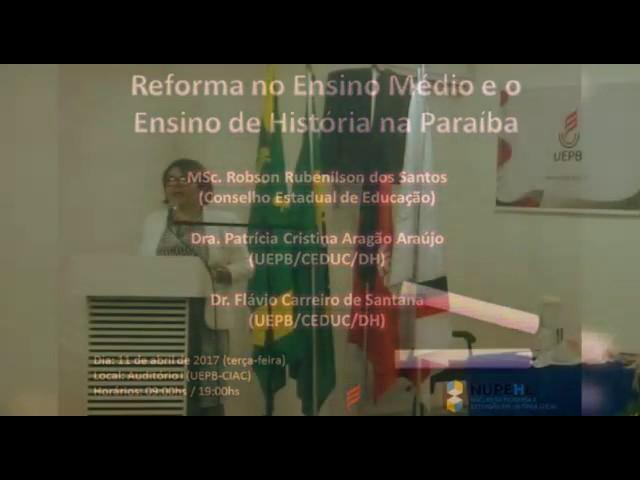 Mesa Redonda - A reforma no Ensino Médio e o Ensino de História na Paraíba