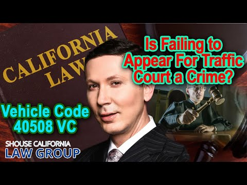 """A crime to """"fail to appear"""" for traffic court? (Vehicle Code 40508) Mp3"""