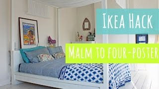 Ikea hack, Malm bed into a four poster