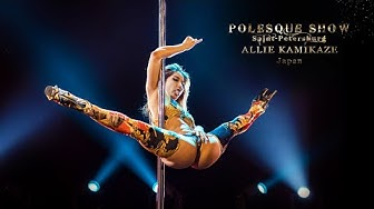 POLESQUE SHOW 2019 | Allie Kamikaze