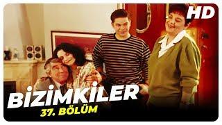 Bizimkiler 37. Bölüm  Nostalji Diziler
