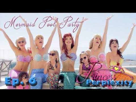 Thumbnail: Princess Perplexity - Season 1, Ep. 6 - Mermaid Pool Party