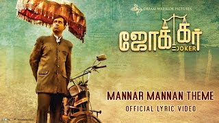 Download Hindi Video Songs - Mannar Mannan Theme - Joker | Official Lyric Video | Sean Roldan | Raju Murugan
