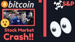 WOOOW!! STOCK MARKET CRASHING RIGHT NOW!!! S&P FALLING! Is Bitcoin A Safe Haven Or NOT??!