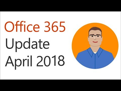 Office 365 Update for April 2018