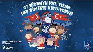 23 Nisan Ulusal Egemenlik ve Çocuk Bayramı Dijital Kutlaması!