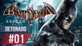Batman Arkham Asylum - Parte 1 [ Detonado Legendado em PT-BR ]