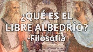 Libre Albedrío - Filosofía - Educatina
