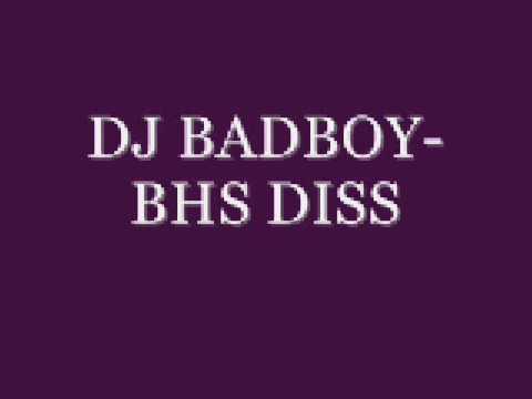 DJ BADBOY-BHS DISS