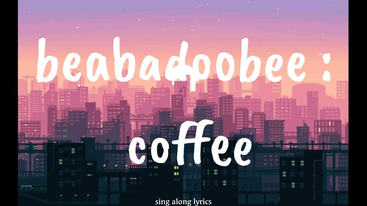 BEABADOOBEE // Coffee (Lyrics) - YouTube