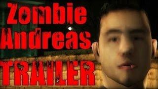 Zombie Andreas ТРЕЙЛЕР (Удаленное видео PAStentTV) (HD)