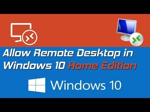 Allow Remote Desktop in Windows 10 HOME Edition