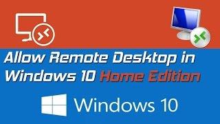 Allow Remote Desktop Windows Home Edition