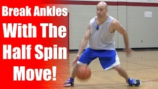 How to: crafty basketball dribbling moves: half spin & combos to break ankles   snake