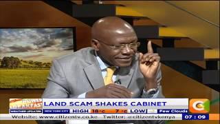 Power Breakfast: Ruaraka Land Saga shakes cabinet