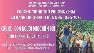 HTTL TÂN THÀNH - Chương trình thờ phượng Chúa - 03/05/2020