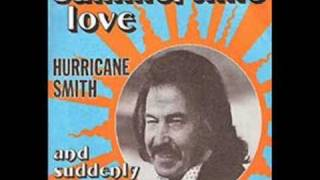 Summertime Love - Hurricane Smith