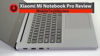 Xiaomi Mi Notebook Pro Review - Intel 8th Gen Quad Core