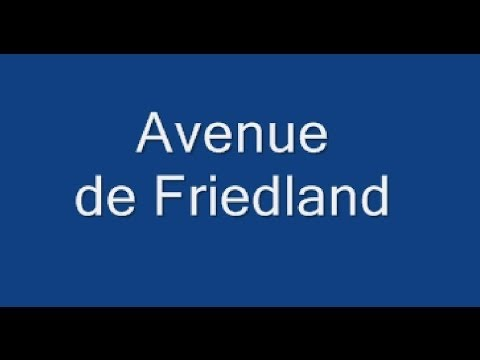 Avenue de Friedland Paris Arrondissement 8e
