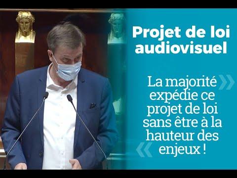 Projet de loi audiovisuel : La majorité expédie ce projet de loi sans être à la hauteur des enjeux !