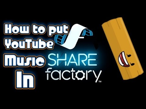 How To Add YouTube Music In SHAREfactory NO IMPORT EASY